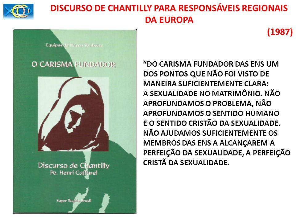 DISCURSO DE CHANTILLY PARA RESPONSÁVEIS REGIONAIS DA EUROPA