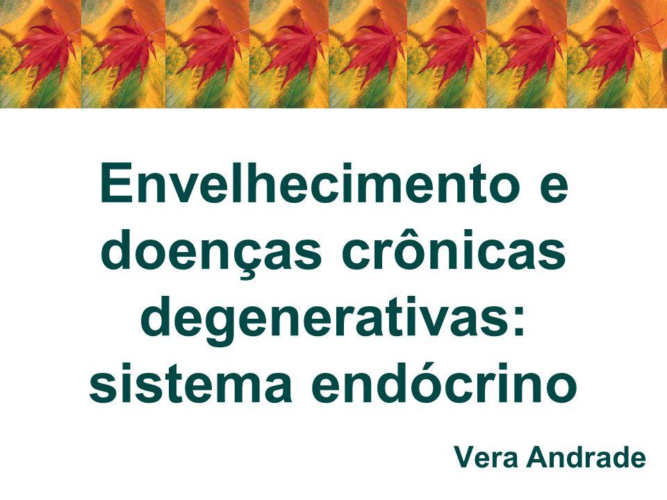 Envelhecimento e doenças crônicas degenerativas: sistema endócrino