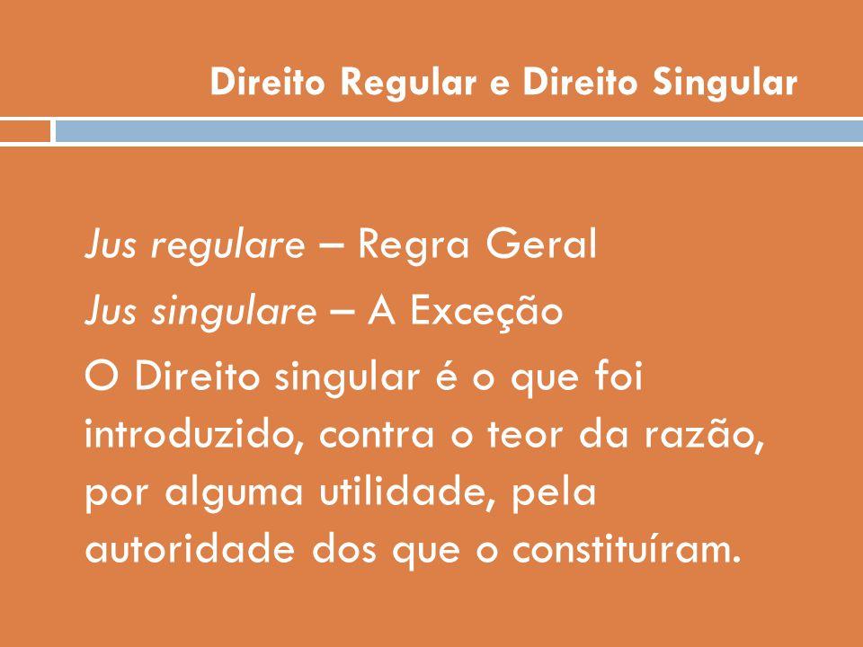 Direito Regular e Direito Singular