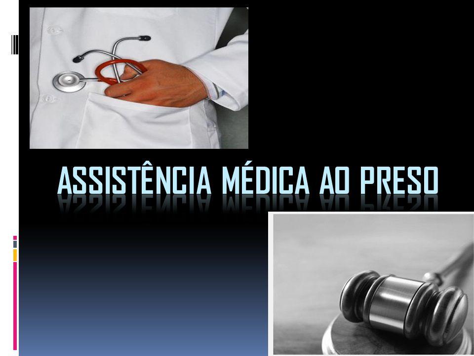 Assistência Médica ao Preso