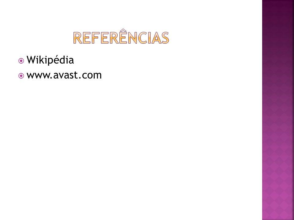 REferências Wikipédia www.avast.com