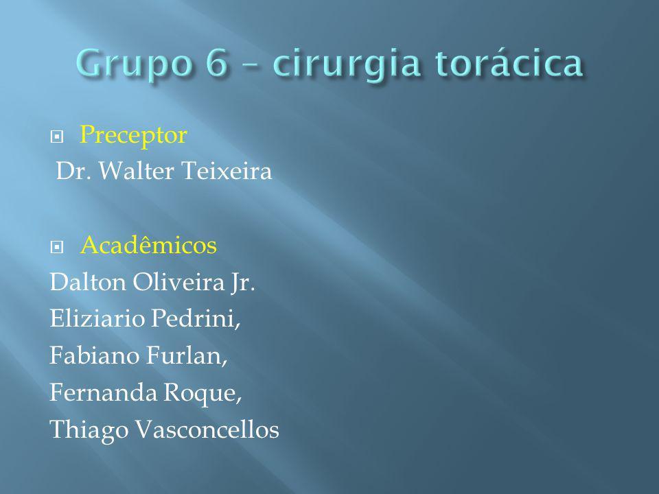 Grupo 6 – cirurgia torácica