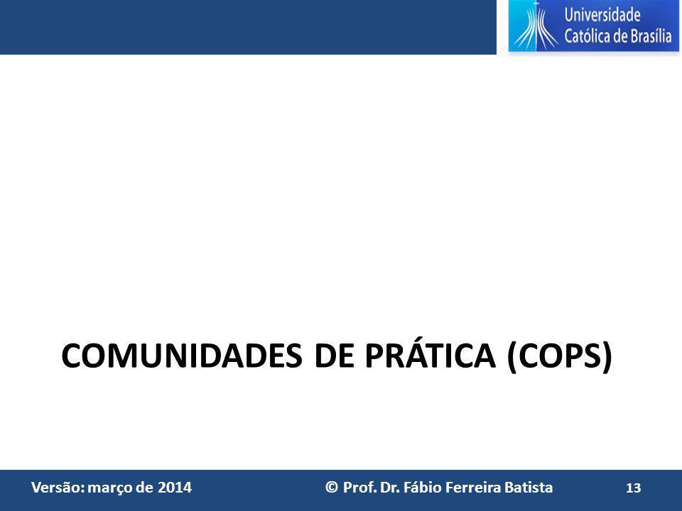 COMUNIDADES DE PRÁTICA (coPs)