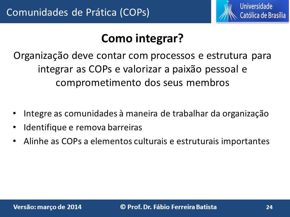 Como integrar Comunidades de Prática (COPs)