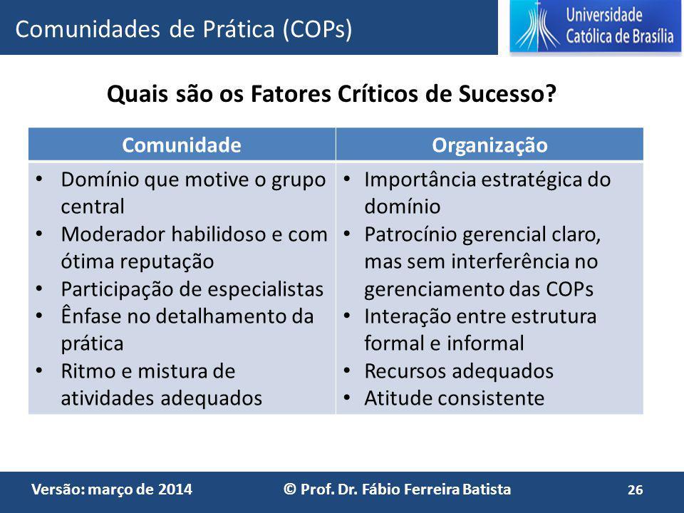 Quais são os Fatores Críticos de Sucesso