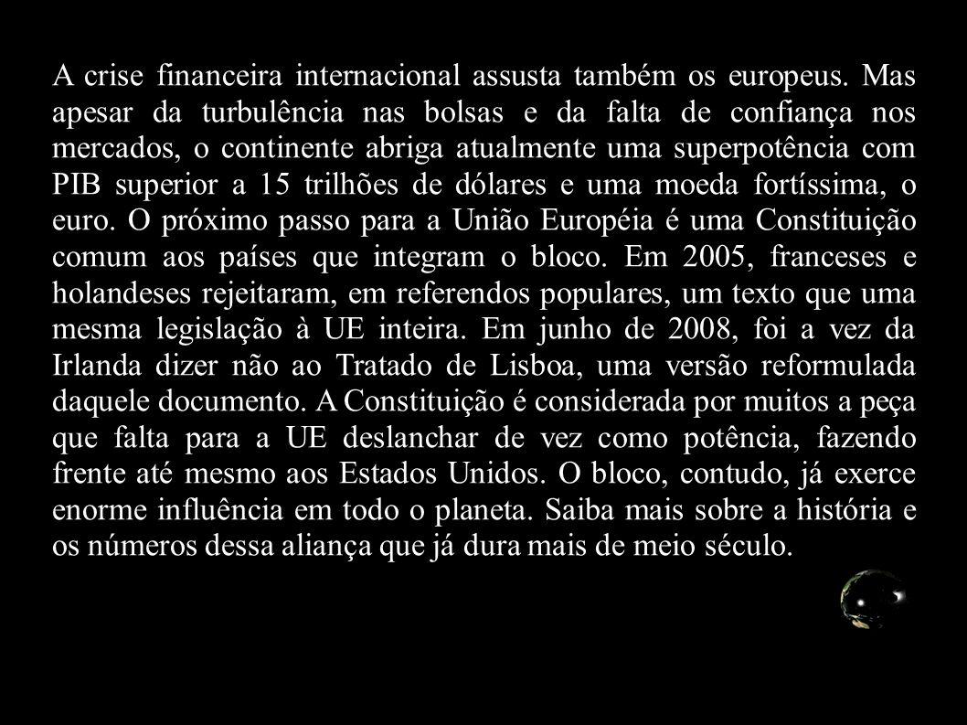 A crise financeira internacional assusta também os europeus