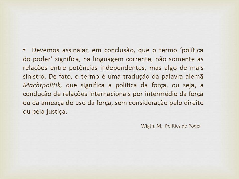 Wigth, M., Política de Poder