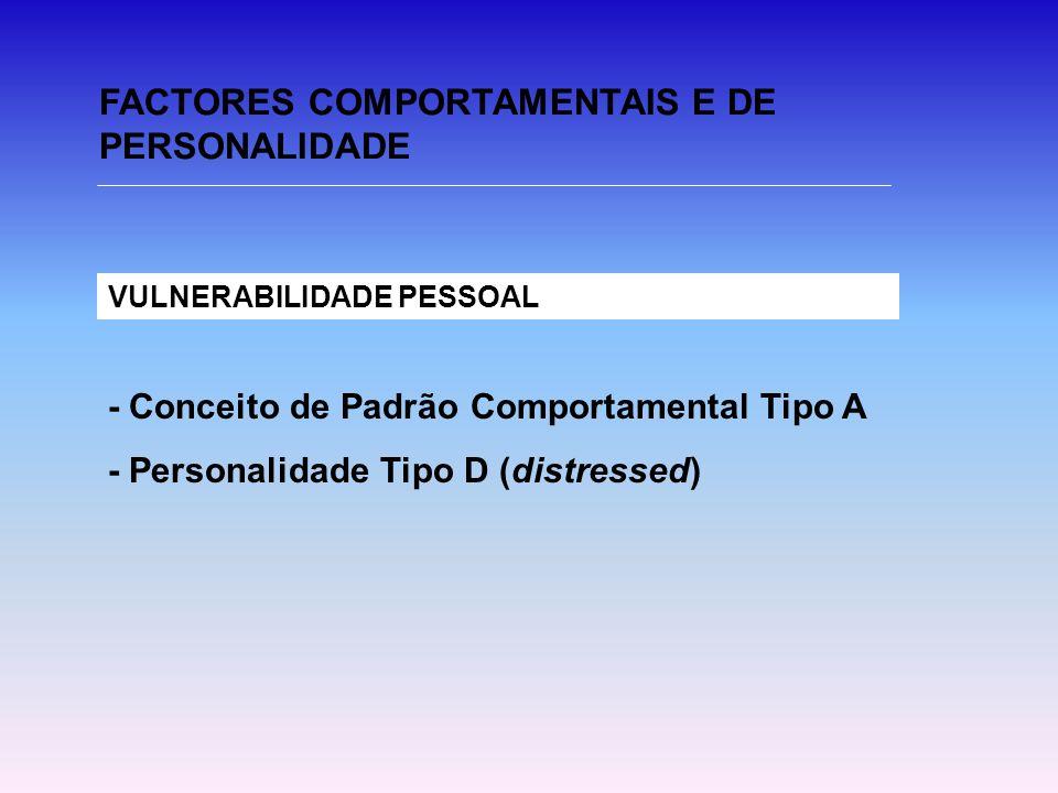FACTORES COMPORTAMENTAIS E DE PERSONALIDADE