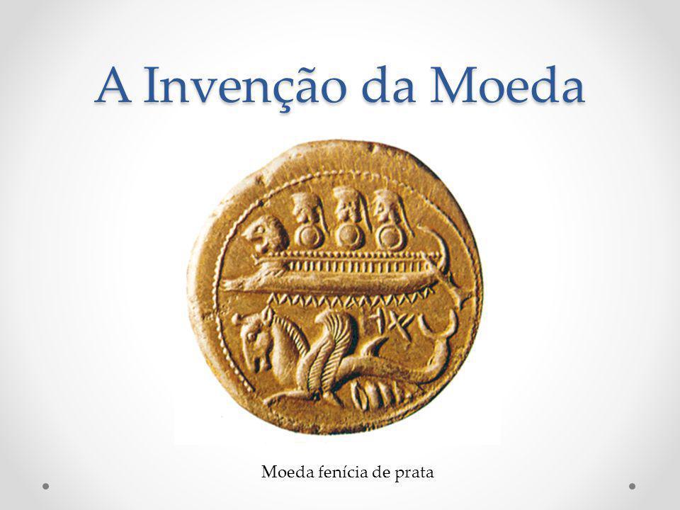 A Invenção da Moeda Moeda fenícia de prata