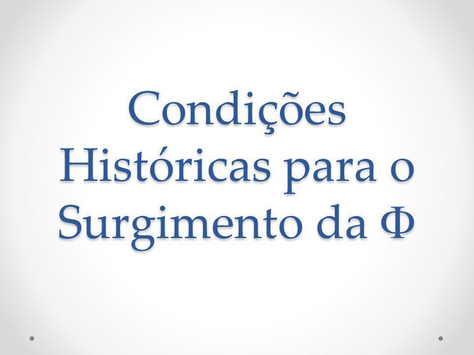 Condições Históricas para o Surgimento da F