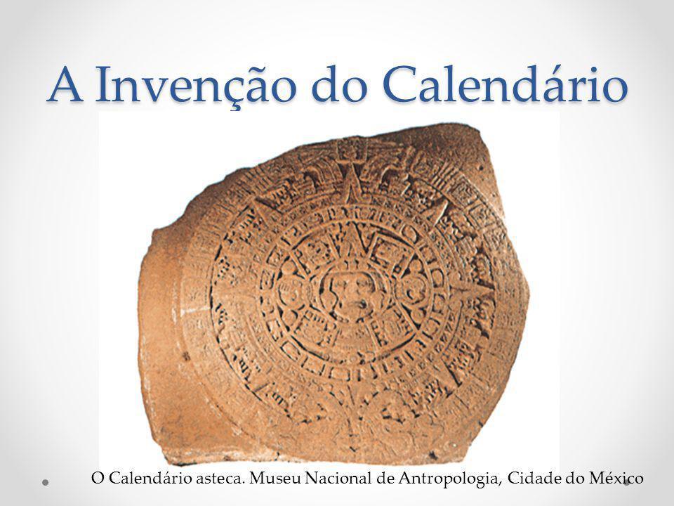 A Invenção do Calendário