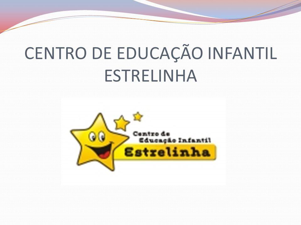 CENTRO DE EDUCAÇÃO INFANTIL ESTRELINHA