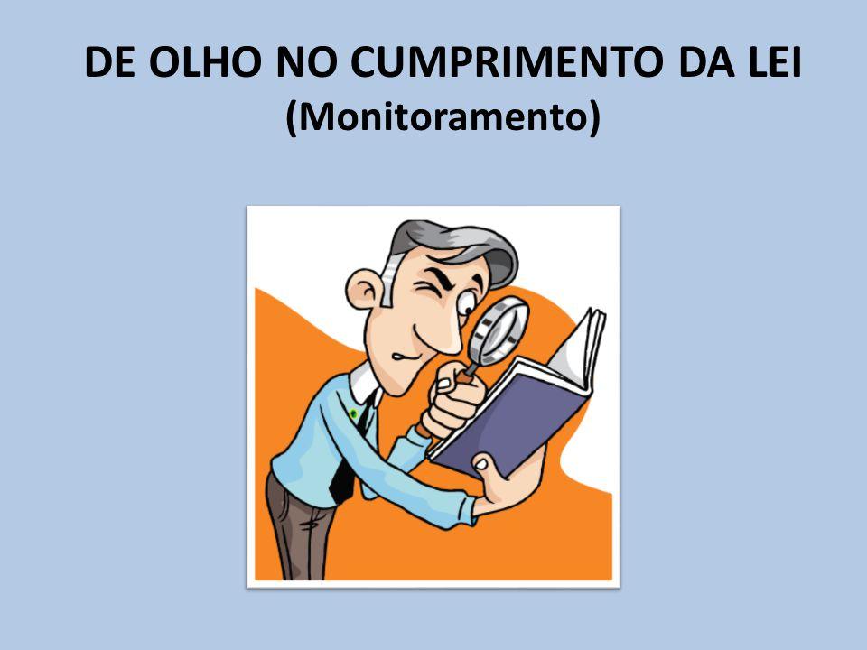 DE OLHO NO CUMPRIMENTO DA LEI