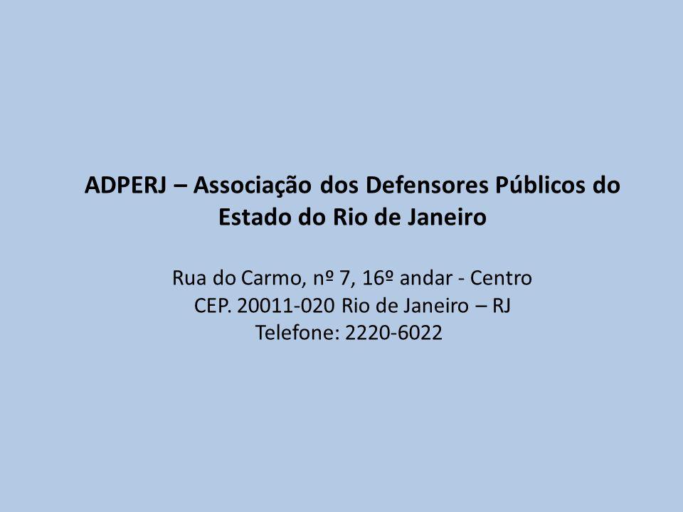 ADPERJ – Associação dos Defensores Públicos do Estado do Rio de Janeiro