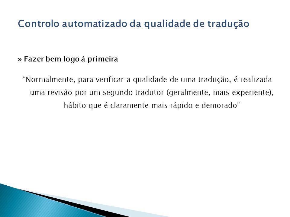 Controlo automatizado da qualidade de tradução