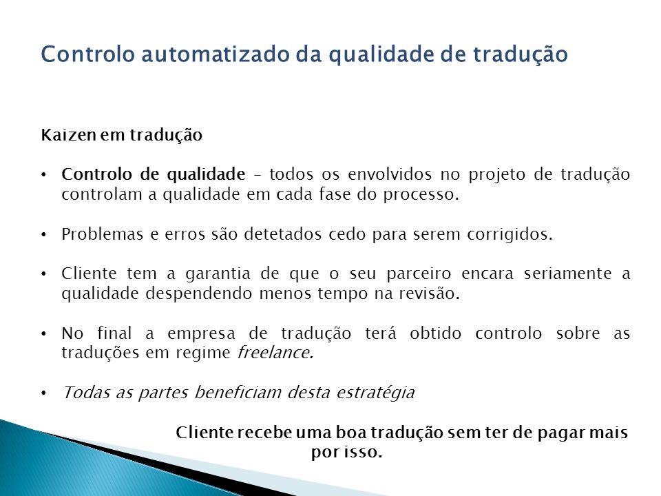 Cliente recebe uma boa tradução sem ter de pagar mais por isso.