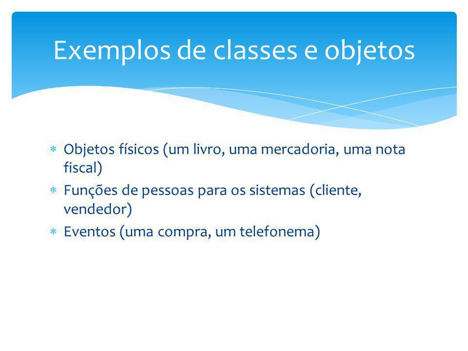 Exemplos de classes e objetos