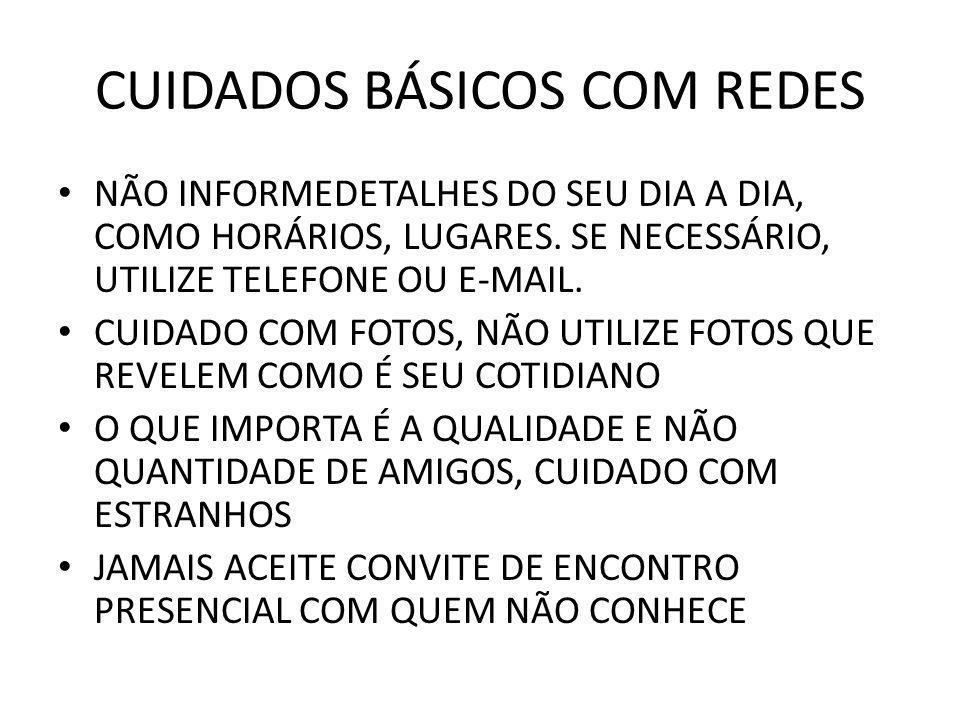 CUIDADOS BÁSICOS COM REDES