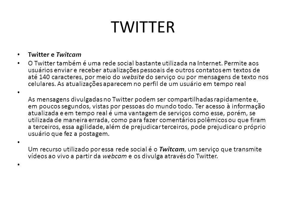 TWITTER Twitter e Twitcam