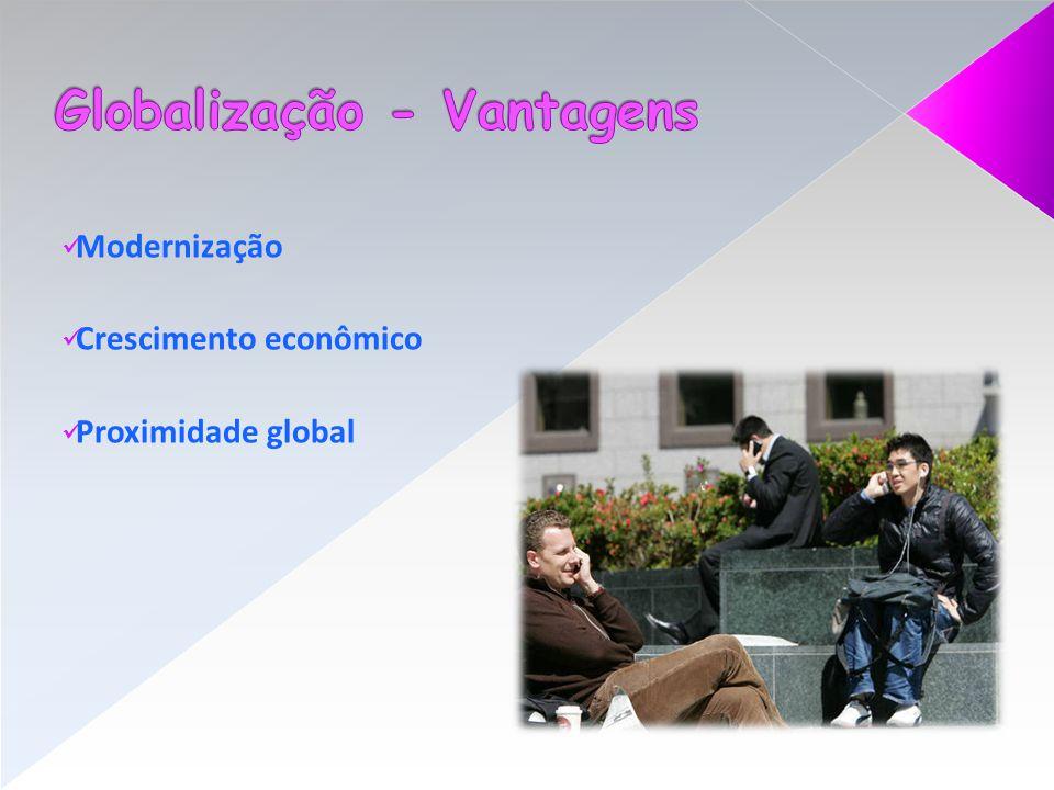 Globalização - Vantagens