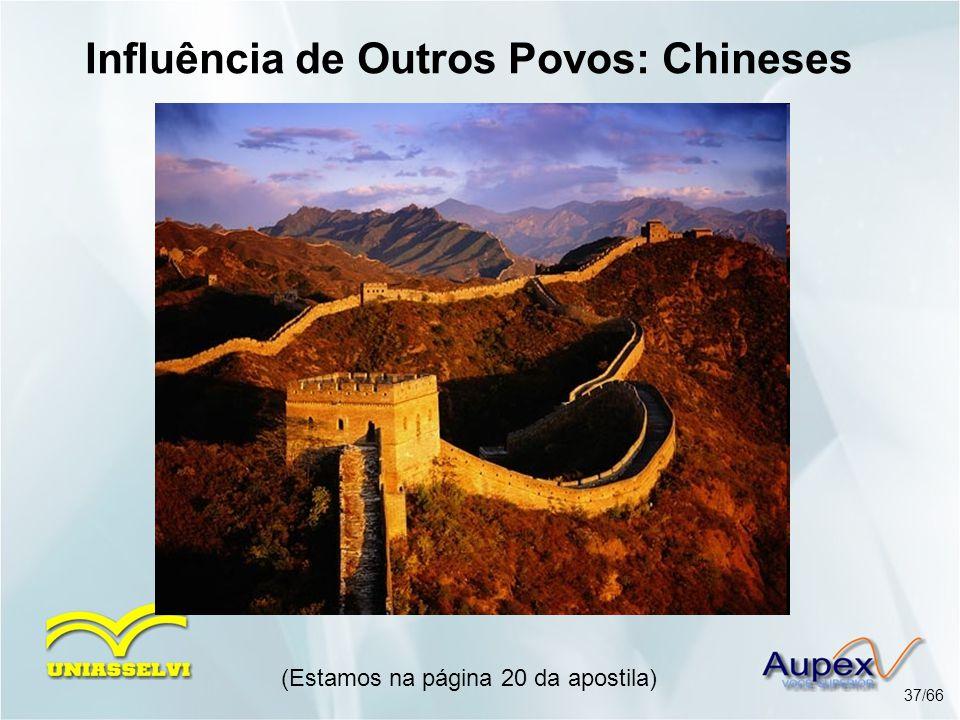 Influência de Outros Povos: Chineses