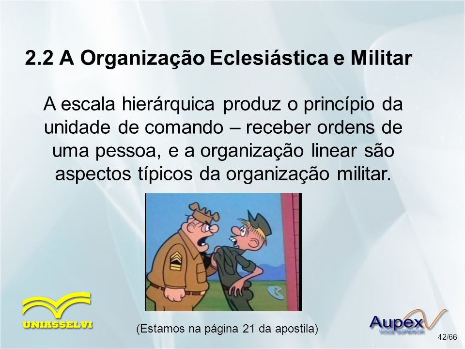 2.2 A Organização Eclesiástica e Militar