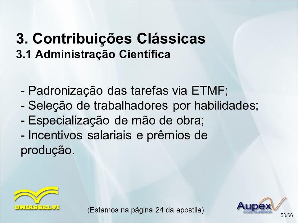 3. Contribuições Clássicas 3.1 Administração Científica