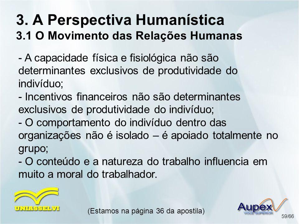 3. A Perspectiva Humanística 3.1 O Movimento das Relações Humanas
