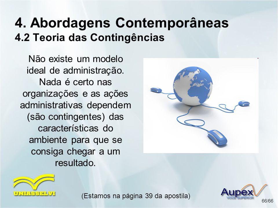 4. Abordagens Contemporâneas 4.2 Teoria das Contingências