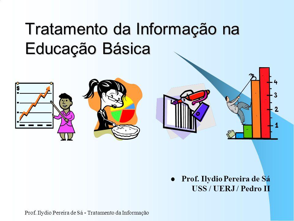 Tratamento da Informação na Educação Básica
