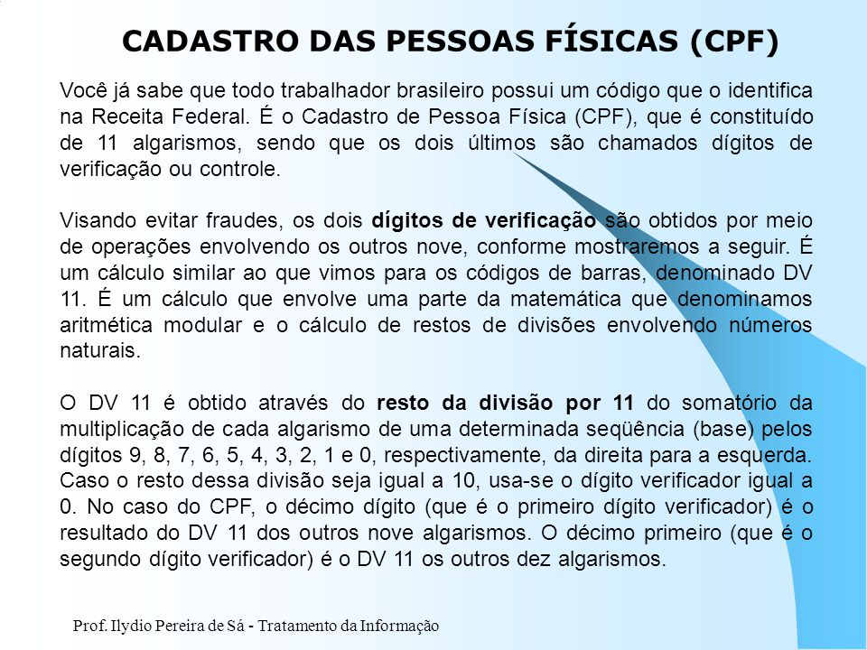 CADASTRO DAS PESSOAS FÍSICAS (CPF)