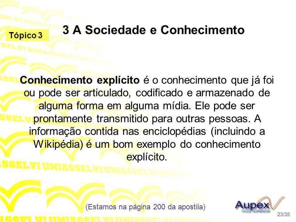 3 A Sociedade e Conhecimento