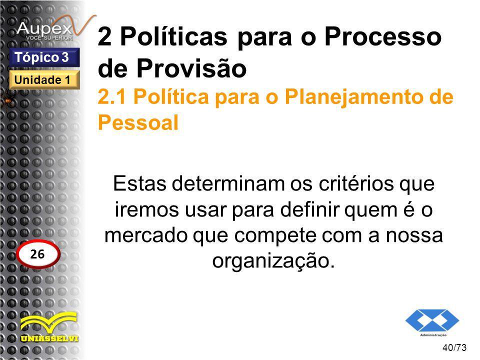 2 Políticas para o Processo de Provisão 2