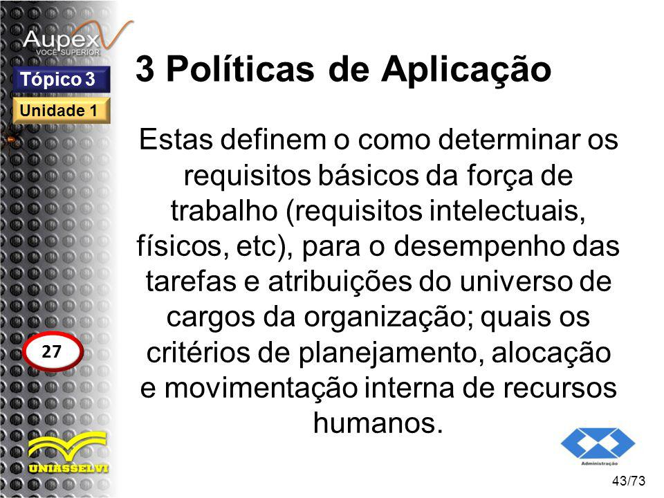 3 Políticas de Aplicação