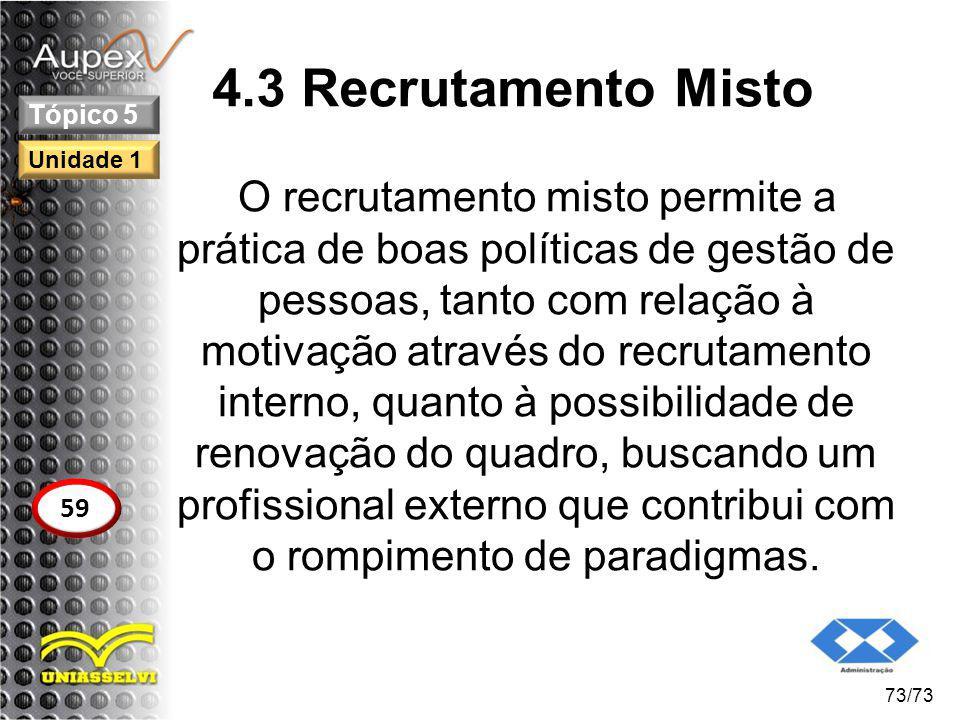 4.3 Recrutamento Misto Tópico 5. Unidade 1.
