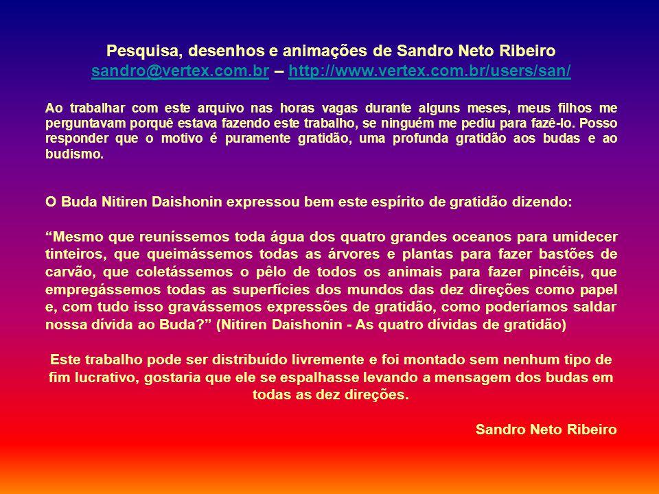 Pesquisa, desenhos e animações de Sandro Neto Ribeiro sandro@vertex