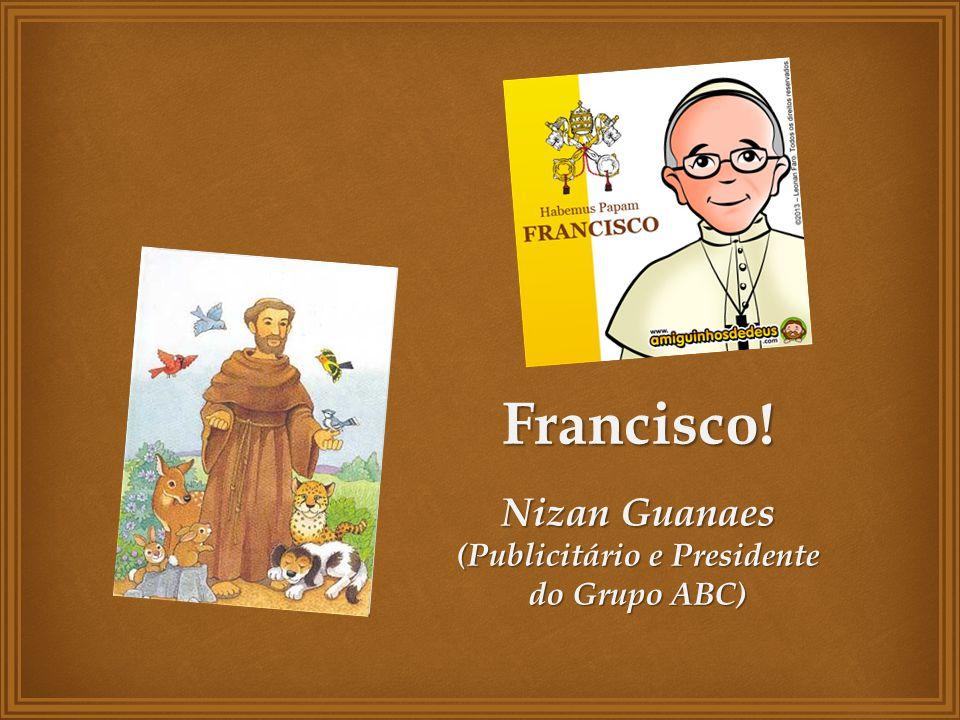 (Publicitário e Presidente