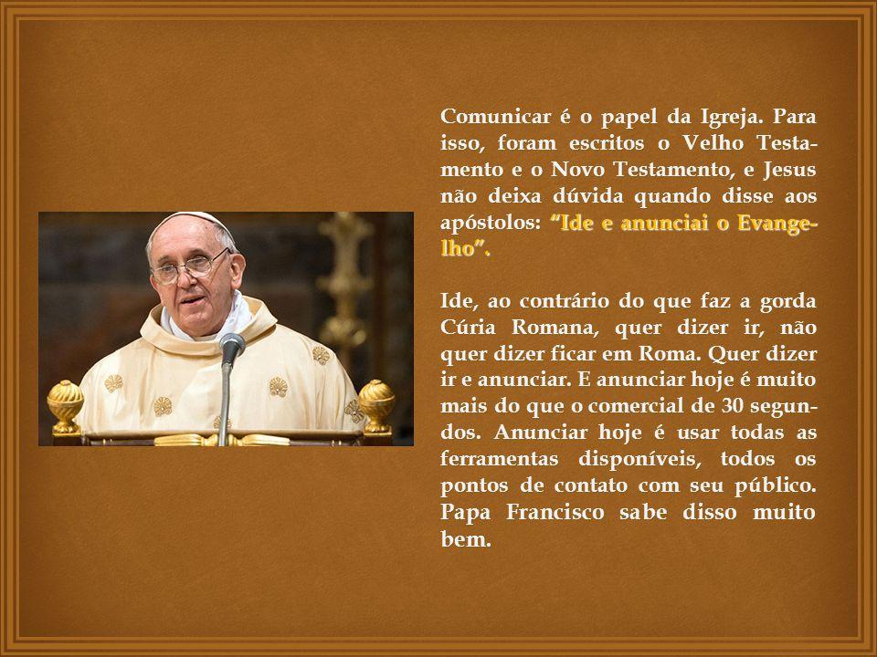 Comunicar é o papel da Igreja