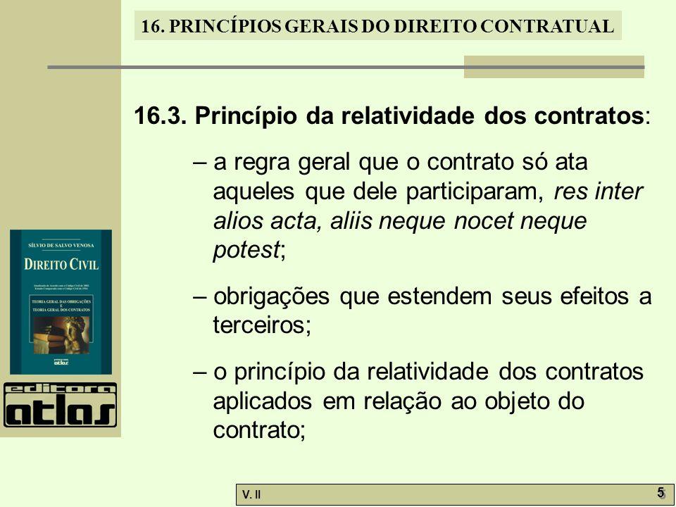 16.3. Princípio da relatividade dos contratos: