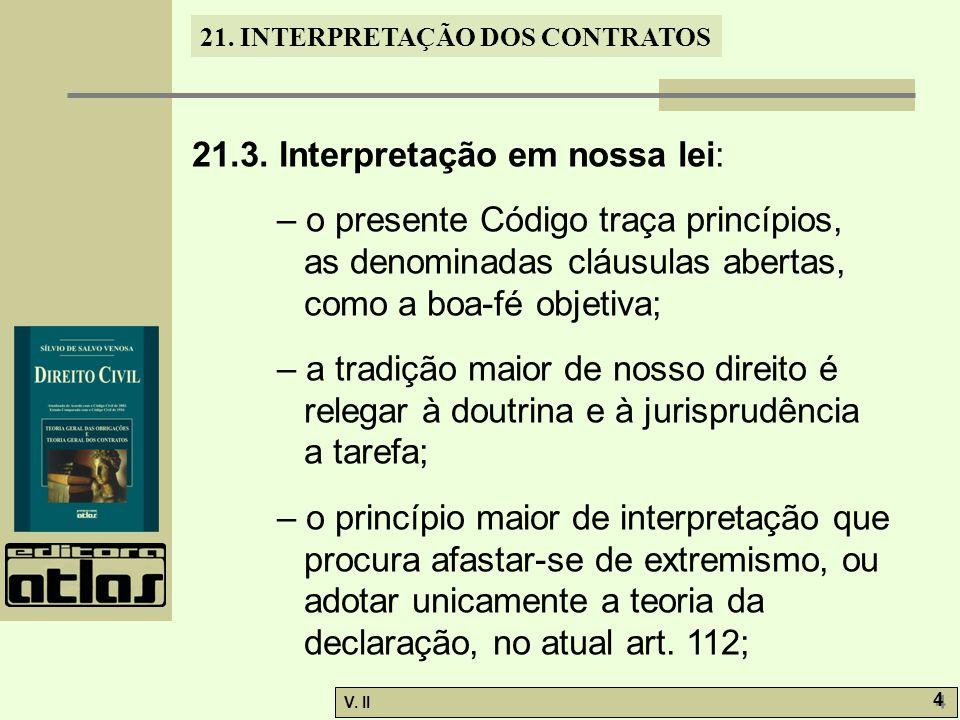 21.3. Interpretação em nossa lei: