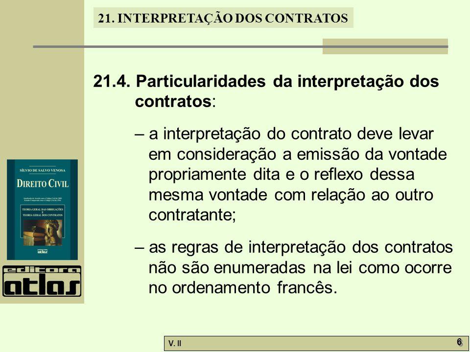 21.4. Particularidades da interpretação dos contratos: