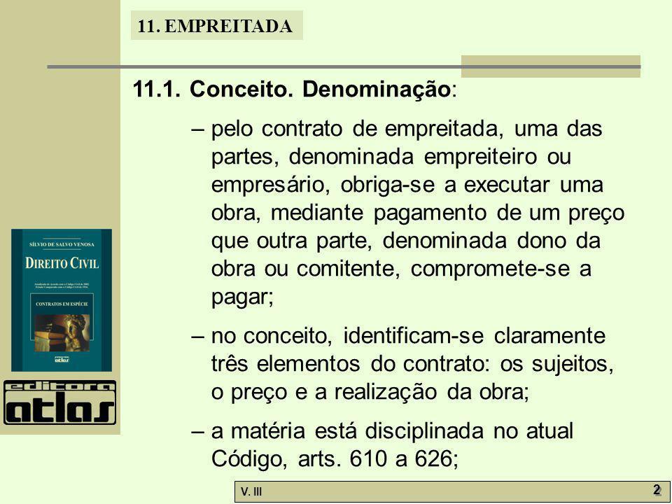 11.1. Conceito. Denominação: