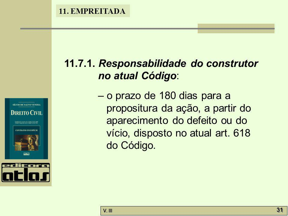 11.7.1. Responsabilidade do construtor no atual Código: