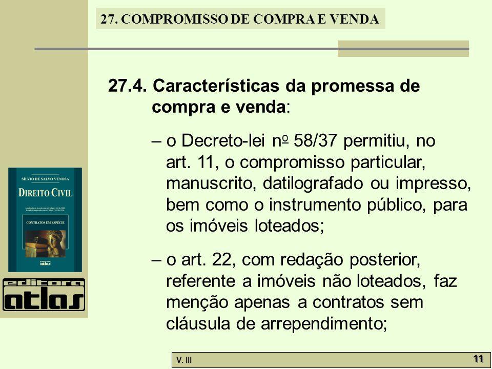 27.4. Características da promessa de compra e venda: