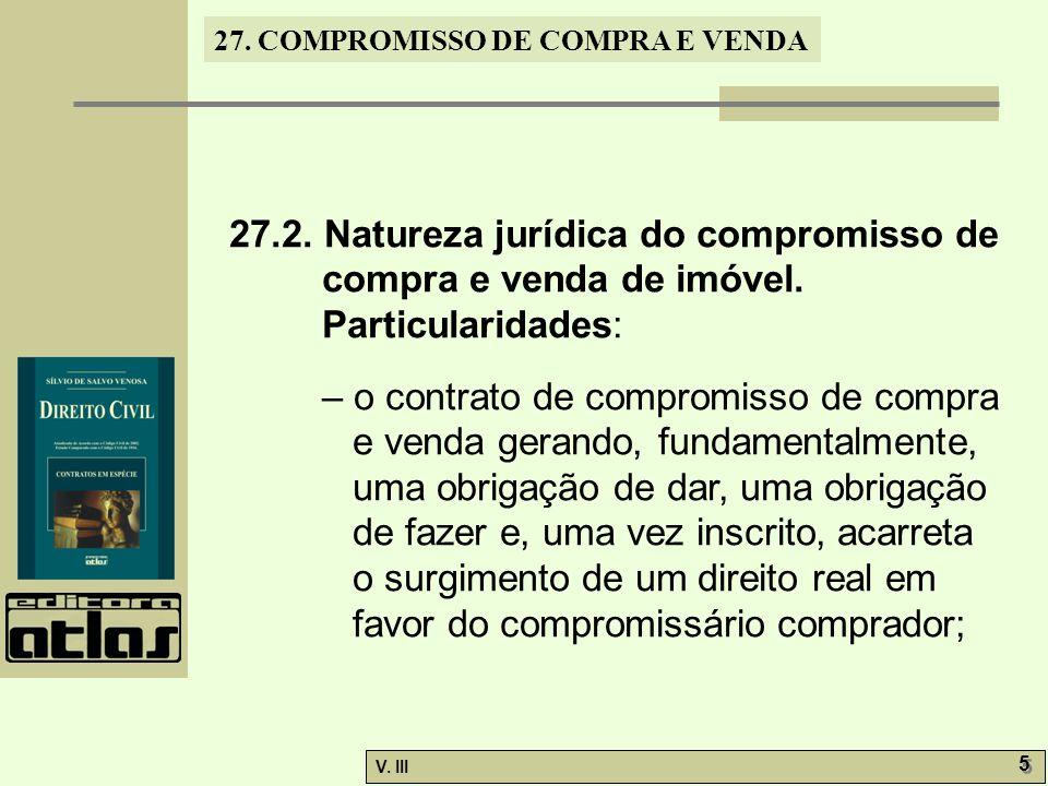 27. 2. Natureza jurídica do compromisso de compra e venda de imóvel