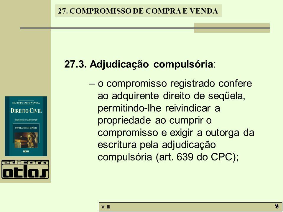 27.3. Adjudicação compulsória: