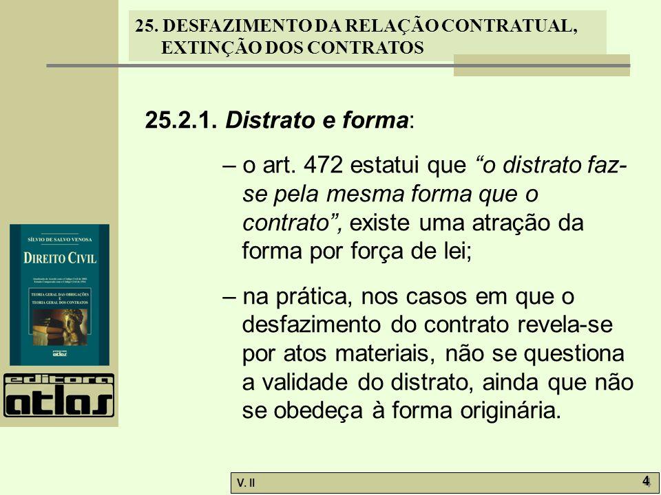 25.2.1. Distrato e forma: