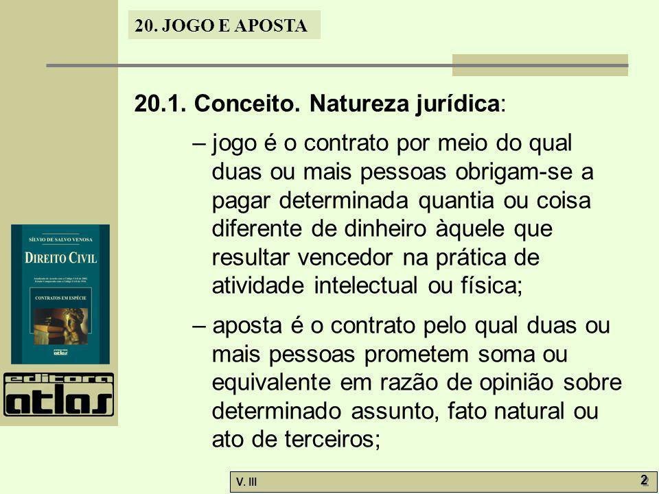 20.1. Conceito. Natureza jurídica: