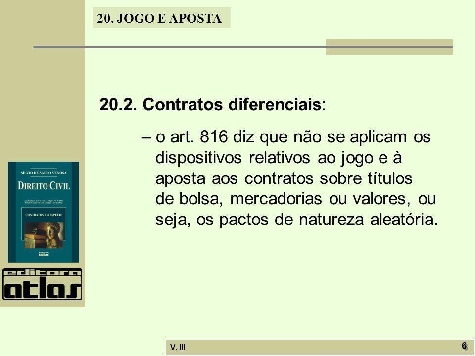 20.2. Contratos diferenciais: