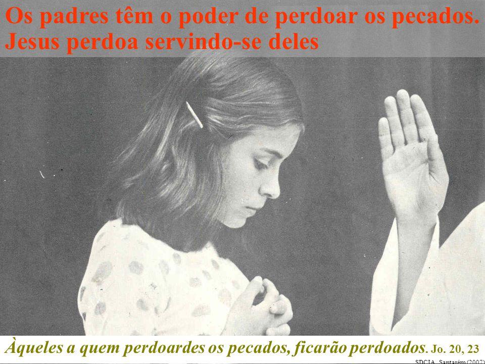 Os padres têm o poder de perdoar os pecados